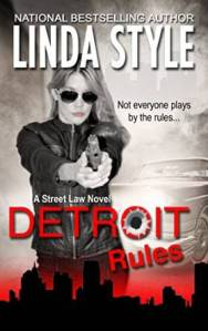 DETROIT RULES (STREET LAW Book 1) by Linda Style